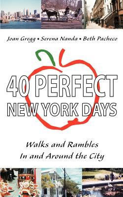 40 Perfect New York Days: Walks and Rambles In and Around the City Cover Image