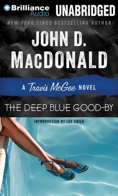The Deep Blue Good-By (Travis McGee Mysteries (Audio) #1) Cover Image
