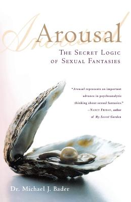 Arousal: The Secret Logic of Sexual Fantasies Cover Image