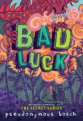 Bad Luck (The Bad Books #2) Cover Image
