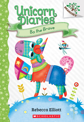 Bo the Brave: A Branches Book (Unicorn Diaries #3)  Cover Image