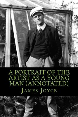 A Portrait of the Artist As a Young Man (Annotated) Cover Image