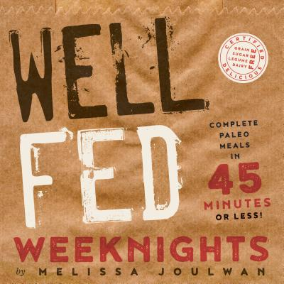 Well Fed Weeknights Cover