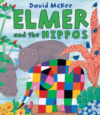 Elmer and the Hippos Cover Image