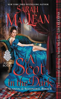 A Scot in the Dark: Scandal & Scoundrel, Book II Cover Image