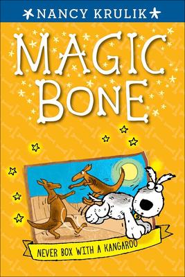 Never Box with a Kangaroo (Magic Bone #11) Cover Image
