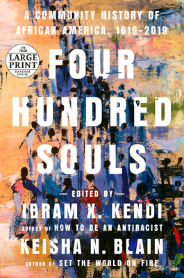 Four Hundred Souls: A Community History of African America, 1619-2019 cover