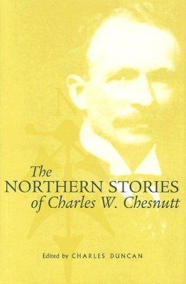 Cover for The Northern Stories of Charles W. Chesnutt