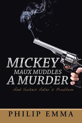 Cover for Mickey Maux Muddles a Murder