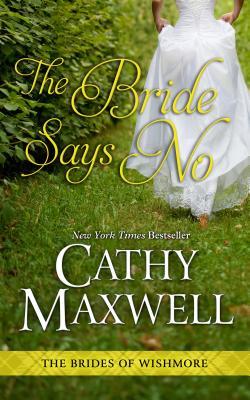 The Bride Says No (Brides of Wishmore) Cover Image