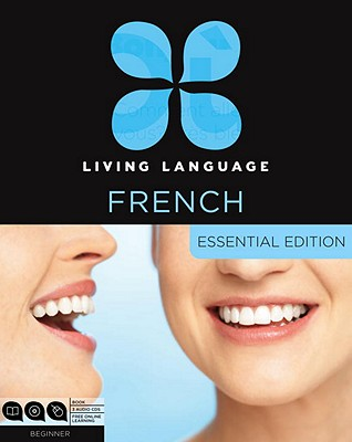 Living Language French, Essential Edition, Beginner [With Book(s)] Cover