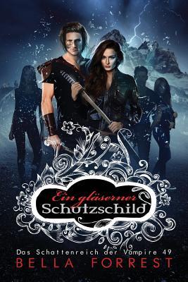 Das Schattenreich Der Vampire 49: Ein Gläserner Schutzschild Cover Image