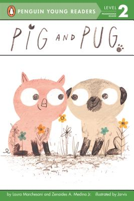 Pig and Pug (Penguin Young Readers, Level 2) Cover Image