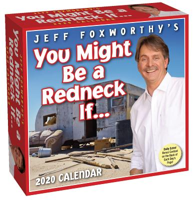 Jeff Foxworthy's You Might Be A Redneck If... 2020 Day-to-Day Calendar Cover Image