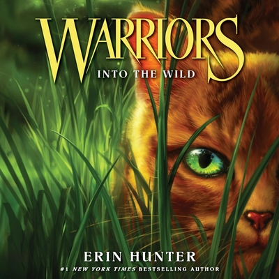 Warriors #1: Into the Wild (Warriors: The Prophecies Begin #1) Cover Image