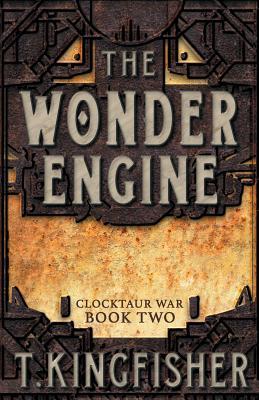 The Wonder Engine (Clocktaur War #2) Cover Image
