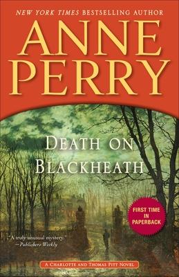 Death on Blackheath: A Charlotte and Thomas Pitt Novel Cover Image