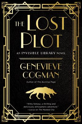 The Lost Plot (The Invisible Library Novel #4) Cover Image