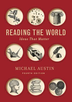 Reading the World: Ideas That Matter, with 2016 MLA Update Cover Image