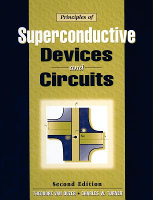 Principles of Superconductive Devices & Circuits (Medical Intelligence Unit (Unnumbered)) Cover Image