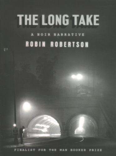 The Long Take: A noir narrative Cover Image