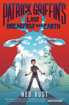 Patrick Griffin's Last Breakfast on Earth (Patrick Griffin and the Three Worlds #1) Cover Image