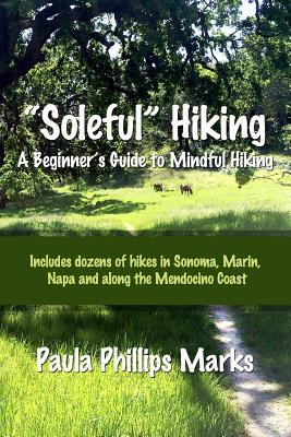 Soleful Hiking - A Beginner's Guide to Mindful Hiking Cover Image