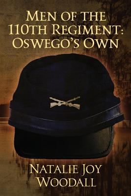 Men of the 110th Regiment: Oswego's Own Cover Image