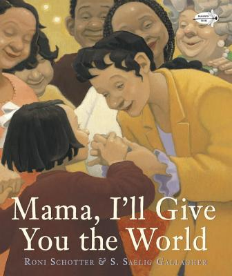 Mama, I'll Give You the World Cover Image