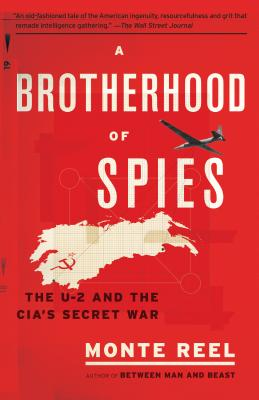 A Brotherhood of Spies: The U-2 and the CIA's Secret War Cover Image