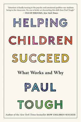 Helping Children Succeed: What Works and Why Cover Image