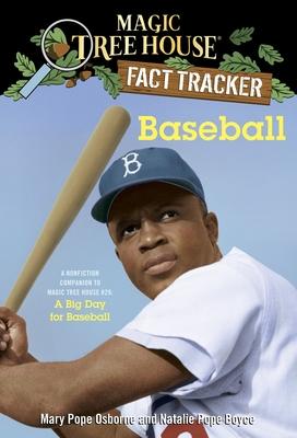 Baseball: A Nonfiction Companion to Magic Tree House #29: A Big Day for Baseball (Magic Tree House (R) Fact Tracker #37) Cover Image