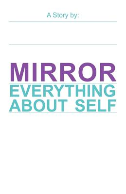Mirror: Everything about Self Cover Image