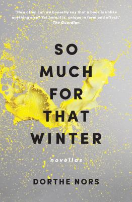 So Much for That Winter: Novellas Cover Image