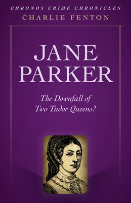 Cover for Chronos Crime Chronicles - Jane Parker