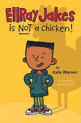 Ellray Jakes Is Not a Chicken! Cover Image
