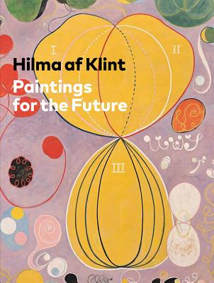 Hilma AF Klint: Paintings for the Future Cover Image