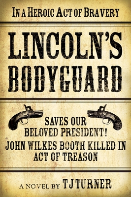 Lincoln's Bodyguard Cover