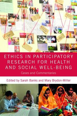 Ethics in Participatory Research for Health and Social Well-Being: Cases and Commentaries Cover Image
