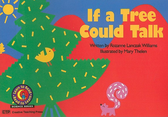 If a Tree Could Talk (Learn to Read-Read to Learn: Science) Cover Image