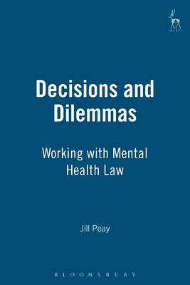 Decisions and Dilemmas: Working with Mental Health Law Cover Image