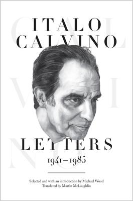 Italo Calvino: Letters, 1941-1985 - Updated Edition Cover Image