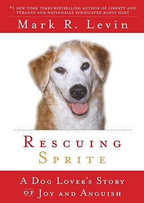 Rescuing Sprite: A Dog Lover's Story of Joy and Anguish Cover Image