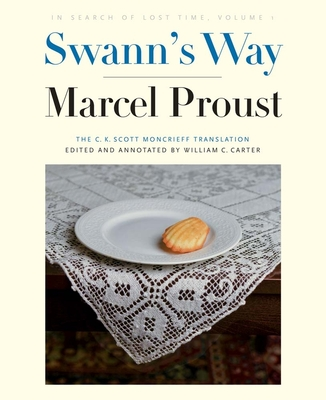 Swann's Way: In Search of Lost Time, Volume 1 Cover Image