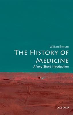 The History of Medicine: A Very Short Introduction (Very Short Introductions #191) Cover Image