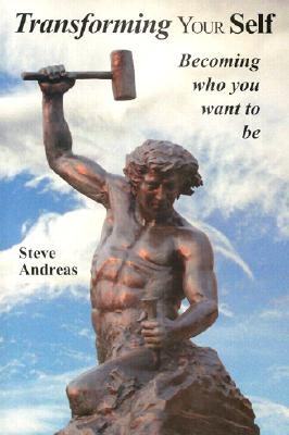 Transforming Your Self: Becoming who you want to be Cover Image