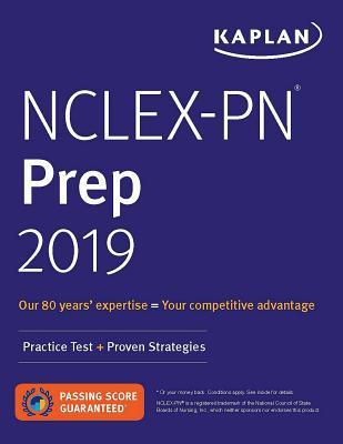 NCLEX-PN Prep 2019: Practice Test + Proven Strategies (Kaplan Test Prep) Cover Image