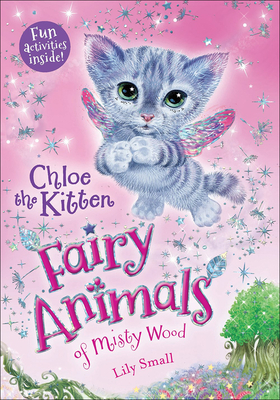 Chloe the Kitten (Fairy Animals of Misty Wood #1) Cover Image