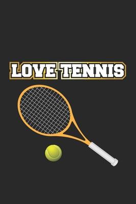 Love Tennis: Monatsplaner, Termin-Kalender - Geschenk-Idee für Tennis-Spieler - A5 - 120 Seiten Cover Image