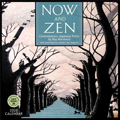 Now and Zen 2020 Wall Calendar: Contemporary Japanese Prints by Ray Morimura Cover Image